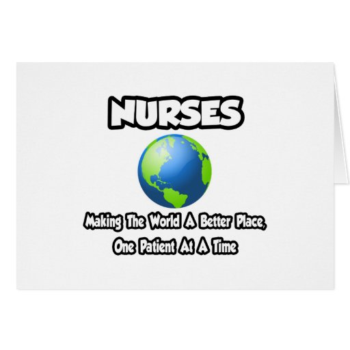 Enfermeras… que hacen el mundo un mejor lugar tarjeta de felicitación