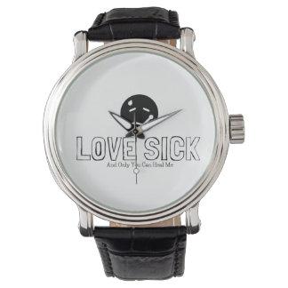 Enfermo del amor reloj de mano