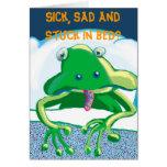 ¿Enfermo, triste y pegado en cama? Tarjetón