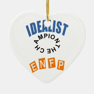 ENFP Idealist personality Ceramic Ornament