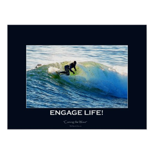 ENGAGE LIFE Wave-rider Surfer Action Motivational Poster