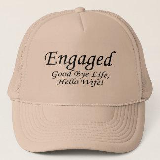Engaged Good Bye Life Trucker Hat