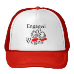 Engaged In Vegas Hats