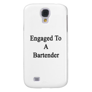 Engaged To A Bartender Galaxy S4 Cover