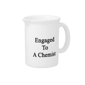 Engaged To A Chemist Pitcher