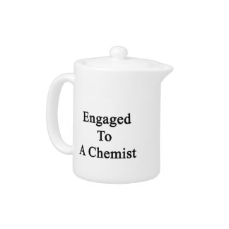 Engaged To A Chemist Teapot