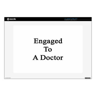 Engaged To A Doctor Skin For Laptop