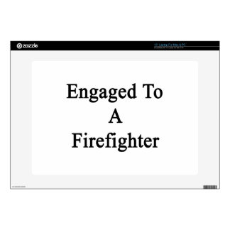 """Engaged To A Firefighter Skin For 15"""" Laptop"""