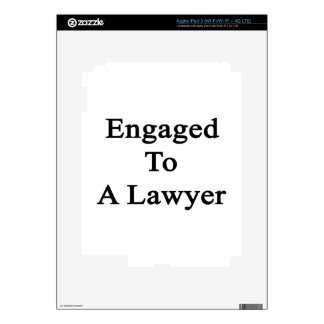 Engaged To A Lawyer iPad 3 Skin