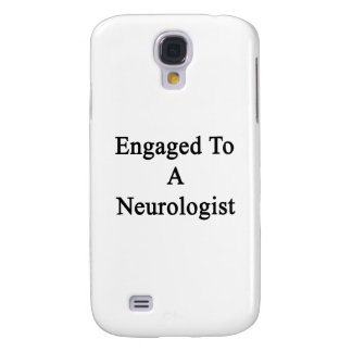 Engaged To A Neurologist Galaxy S4 Cover