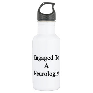 Engaged To A Neurologist Stainless Steel Water Bottle