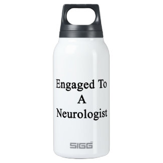 Engaged To A Neurologist Thermos Water Bottle