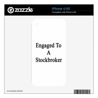 Engaged To A Stockbroker Decal For iPhone 4