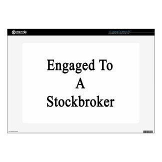 Engaged To A Stockbroker Decal For Laptop