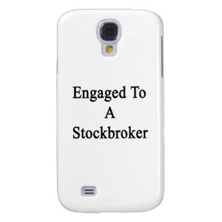 Engaged To A Stockbroker Samsung Galaxy S4 Cover