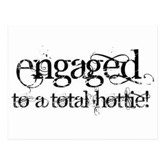 Engaged To A Total Hottie - Classy Grunge B&W Postcard