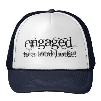 Engaged To A Total Hottie - Classy Grunge B&W Trucker Hat