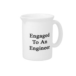 Engaged To An Engineer Pitchers