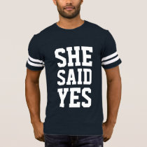 engagement announcement she said yes T-Shirt
