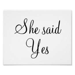 "Engagement wedding photo prop sign ""She said Yes"""