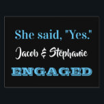 "Engagement yard sign<br><div class=""desc"">Express your excitement with this yard sign.