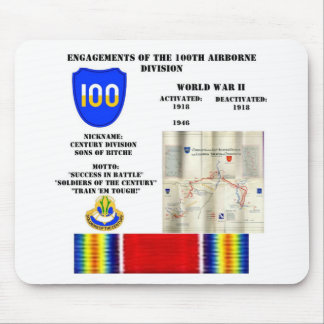 Engagements of  the 100th Airborne Division Mouse Pads