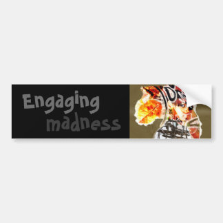 engaging madness bumper sticker