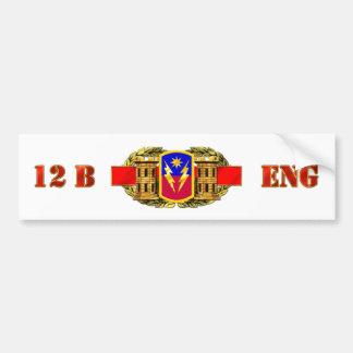 ENGINEER 12B 40th Infantry Brigade Combat T Bumper Stickers