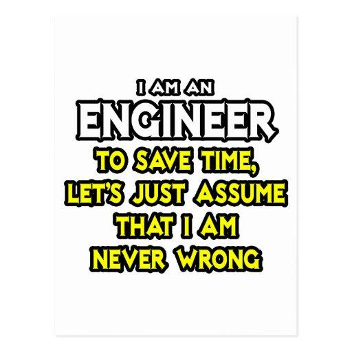 Engineer...Assume I Am Never Wrong Postcard