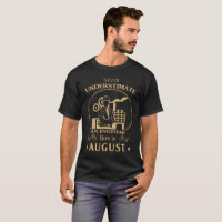Engineer Born In August T-Shirt