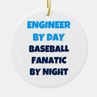 Engineer by Day Baseball Fanatic by Night Christmas Ornament