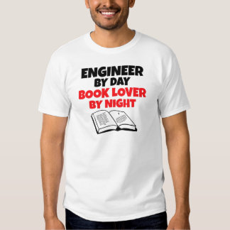 Engineer by Day Book Lover by Night Tee Shirt