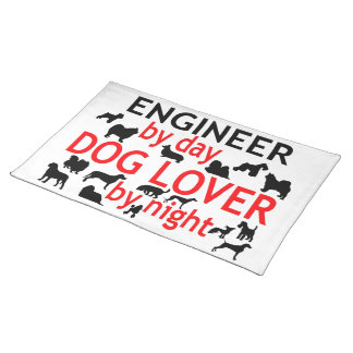 Engineer by Day Dog Lover by Night Placemats