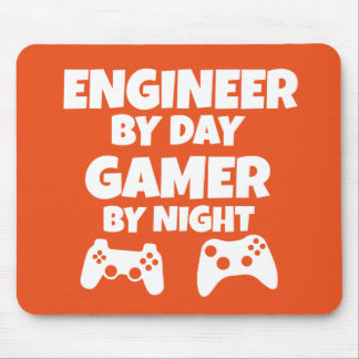 Engineer by day, Gamer by night - Funny Mouse Pad