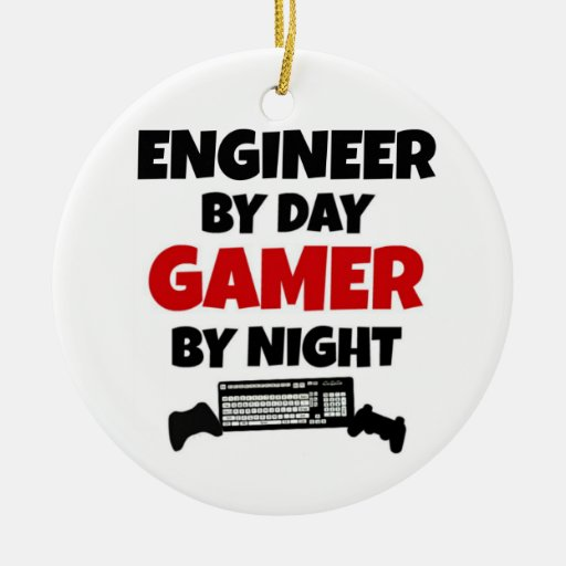 Engineer by Day Gamer by Night Christmas Ornaments