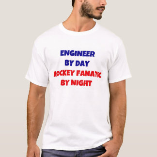 Engineer by Day Hockey Fanatic by Night T-Shirt