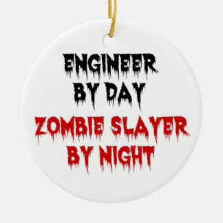 Engineer by Day Zombie Slayer by Night Ornaments