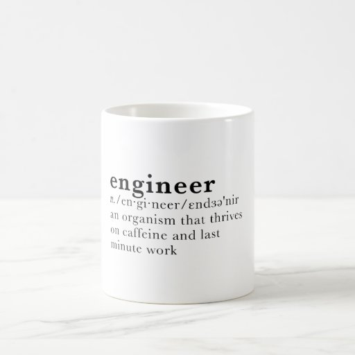 What Is Coffee Maker Definition : Engineer - Dictionary definition Coffee Mug Zazzle