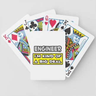 Engineer .. I'm Kind of a Big Deal Bicycle Card Decks
