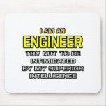 Engineer...Superior Intelligence Mouse Pads