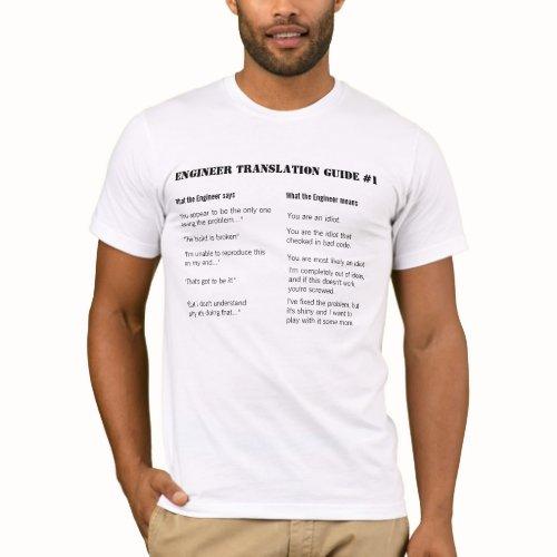 Engineer Translation Guide #1 zazzle_shirt
