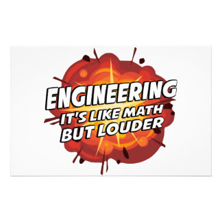 Engineering - It's Like Math But Louder Stationery Paper