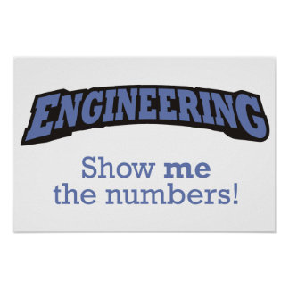 Engineering - Show me the numbers! Poster