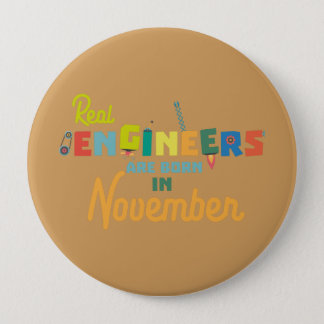 Engineers are born in November Z9g4h Button
