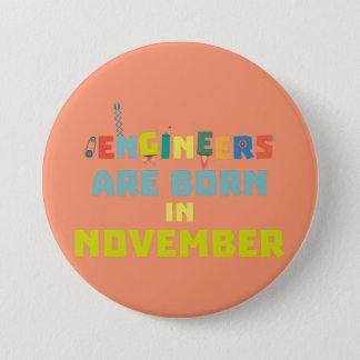 Engineers are born in November Za7ra Button