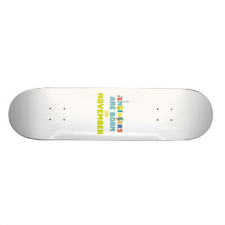 Engineers are born in November Za7ra Skateboard