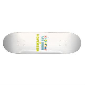 Engineers are born in November Za7ra Skateboard Deck
