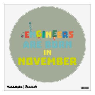 Engineers are born in November Za7ra Wall Decal