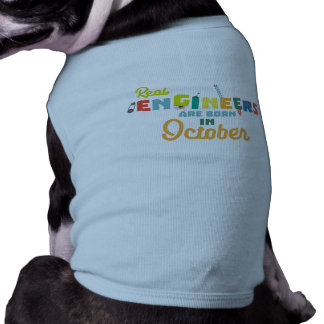 Engineers are born in October Zs52p T-Shirt