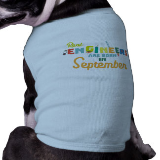 Engineers are born in September Zt500 Shirt